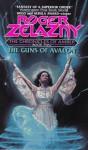 The Guns of Avalon (Amber Chronicles, #2) - Roger Zelazny, Russ Byrnes