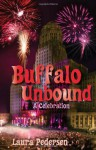 Buffalo Unbound: A Celebration - Laura Pedersen