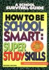 How to Be School Smart - Elizabeth James