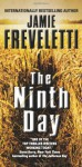 The Ninth Day - Jamie Freveletti