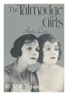 The Talmadge Girls - Anita Loos