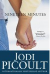 Nineteen Minutes (Perfect Paperback) - Jodi Picoult