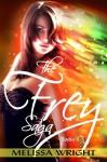 The Frey Saga - Melissa Wright