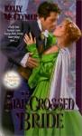 The Star-Crossed Bride - Kelly McClymer