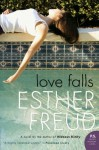 Love Falls - Esther Freud