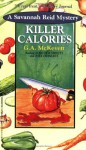 Killer Calories - G.A. McKevett