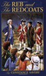 The Reb and the Redcoats - Constance Savery