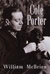 Cole Porter: A Biography - William McBrien