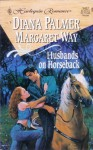 Husbands On Horseback: Paper Husband / Bride in Waiting - Diana Palmer, Margaret Way