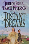 Distant Dreams - Judith Pella, Tracie Peterson