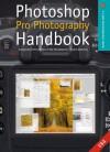 Photoshop Pro Photography Handbook: Advanced Post-Production Techniques - Chris Weston