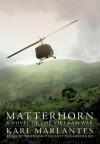 Matterhorn: A Novel of the Vietnam War (Audiocd) - Karl Marlantes, Bronson Pinchot