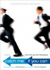 Catch Me If You Can: The Film and the Filmmakers - Frank W. Abagnale, Jeff Nathanson, Steven Spielberg