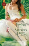 Paying the Virgin's Price - Christine Merrill