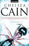 Sterbensschön (Gretchen Lowell, #5) - Chelsea Cain