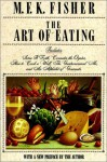 The Art of Eating - M.F.K. Fisher