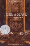 To Be a Slave - Julius Lester, Tom Feelings