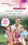 A Father for Her Triplets: A Father for Her Triplets & Her Pregnancy Surprise - Susan Meier
