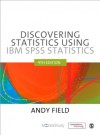 Discovering Statistics using IBM SPSS Statistics - Andy Field