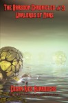 The Barsoom Chronicles #3 Warlords of Mars - Darrell Schweitzer, Edgar Rice Burroughs