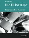 Real World Java EE Patterns-Rethinking Best Practices - Adam Bien