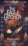 The Eagle Catcher - Margaret Coel