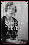 Georgette Heyer - Jennifer Kloester