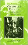 Victorian Doubt: Literary and Cultural Discourses - Lance St. John Butler