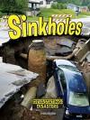 Sinkholes (Devasting Disasters) - Nadia Higgins