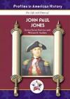 John Paul Jones (Profiles in American History) (Profiles in American History) - Susan Sales Harkins and William H. Harkins, William H. Harkins