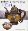 Tea East & West - Rupert Faulkner