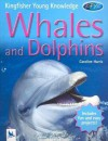 Whales and Dolphins (Kingfisher Young Knowledge) - Caroline Harris
