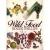 Wild Food - Roger Phillips