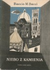 Niebo z kamienia - Zofia Ernstowa, Baccio M. Bacci