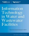 Information Technology in Water and Wastewater Facilities - Water Environment Federation