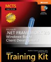MCTS Self-Paced Training Kit (Exam 70-526): Microsoft .NET Framework 2.0 Windows-Based Client Development - Matthew A. Stoecker, Tony Northrup, Steven J. Stein