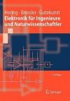 Elektronik für Ingenieure und Naturwissenschaftler - Ekbert Hering, Klaus Bressler, Jürgen Gutekunst, R. Martin, M. Reichert, H.H. Austmann, J. Langner, W. Laveure, J. Strau, W. Streib