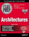 MCSD Architectures Exam Prep Exam 70-100 [With CDROM] - Keith Morneau, Keth Momeau