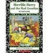 Horrible Harry & the Mud Gremlins - S. Kline