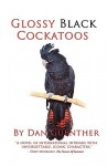 Glossy Black Cockatoos - Dan Guenther