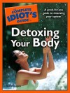 The Complete Idiot's Guide to Detoxing Your Body - Delia Quigley