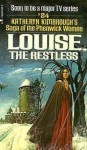 LOUISE, the Restless #24 Saga of the Phenwick Women - Katheryn Kimbrough