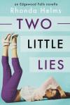 Two Little Lies - Rhonda Helms