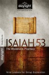 Isaiah 53: The Mysterious Prophecy - DayLight Bible Studies Study Guide - Discovery House Publishers, Dave Branon