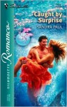 Caught By Surprise - Sandra Paul