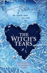 The Witch's Tears: (Sequel to The Witch's Kiss) - Katharine Corr, Elizabeth Fernando Corr