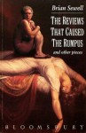 The Reviews That Caused the Rumpus - Brian Sewell