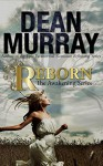 Reborn (The Awakening Volume 1) - Dean Murray