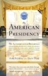 The American Presidency - Alan Brinkley