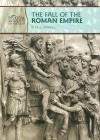 The Fall of the Roman Empire - Rita J. Markel